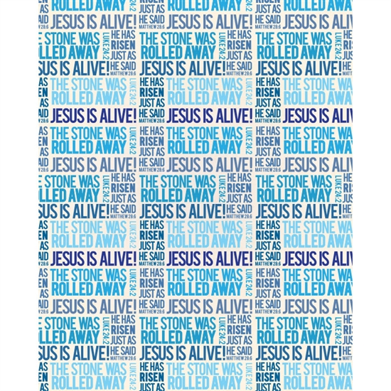 """Jesus is Alive"" Printed Backdrop"